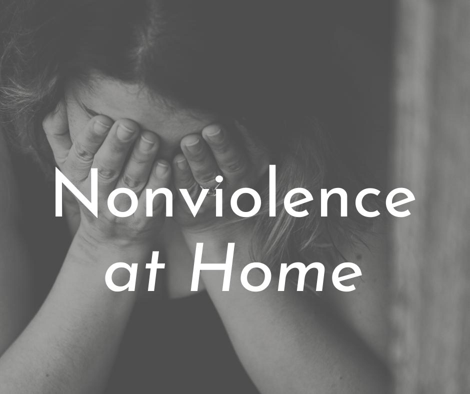 Nonviolence At Home