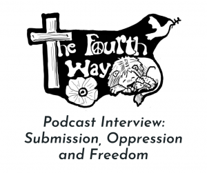 PODCAST: Submission, Oppression, and Freedom (Fourth Way Podcast Interview with the Kingdom Women Podcast)