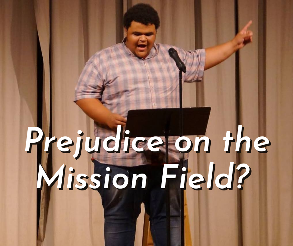 How Some of the Most Active Missionaries Can Still Be Very Prejudiced