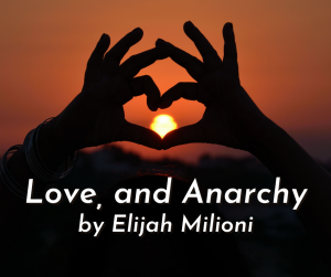 Redeemed Hierarchy: Love and Anarchy