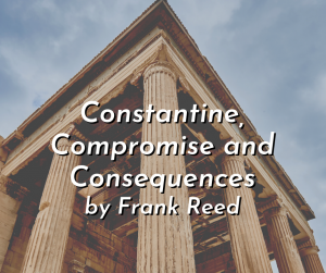 Constantine, Compromise and Consequences