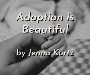 Adoption is Beautiful